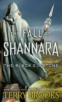 Cover image for The black elfstone. bk. 1 [large print] : Fall of Shannara series