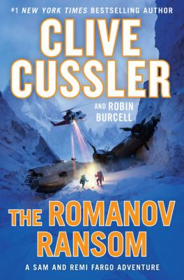 Cover image for The Romanov ransom. bk. 9 [large print] : Fargo adventures series