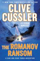 Cover image for The Romanov ransom. bk. 9 [large print] : Fargo adventures series