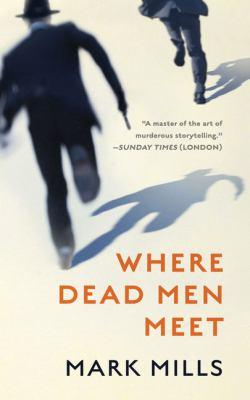Cover image for Where dead men meet [large print]