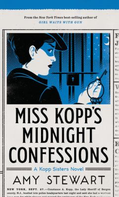 Cover image for Miss Kopp's midnight confessions. bk. 3 [large print] : Kopp sisters series