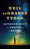 Cover image for Astrophysics for people in a hurry [large print]