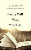 Imagen de portada para Poetry will save your life [large print] : a memoir
