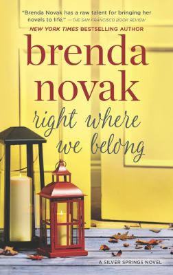 Cover image for Right where we belong. bk. 4 [large print] : Silver Springs series