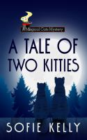 Cover image for A tale of two kitties. bk. 9 [large print] : Magical cats mystery series