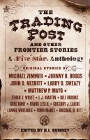Cover image for The Trading Post and other frontier stories : a Five Star anthology