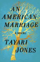 Cover image for An American marriage [large print]