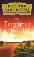 Cover image for The forgotten road. bk. 2 [large print] : Broken road trilogy series