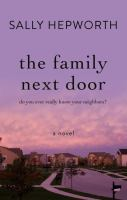 Cover image for The family next door [large print]