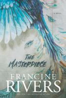Cover image for The masterpiece [large print]