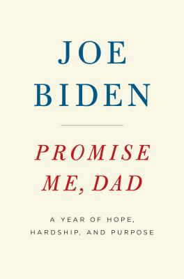 Cover image for Promise me, Dad [large print] : a year of hope, hardship, and purpose