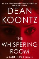 Cover image for The whispering room. bk. 2 [large print] : Jane Hawk series
