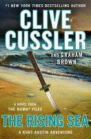 Cover image for The rising sea. bk. 15 [large print] : Kurt Austin/NUMA files series