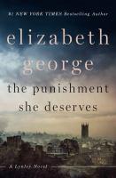Cover image for The punishment she deserves. bk. 20 [large print] : Inspector Lynley series