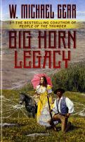 Cover image for Big horn legacy [large print]