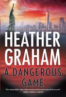 Cover image for A dangerous game. bk. 3 [large print] : New York Confidential series
