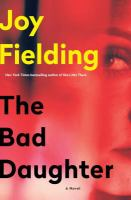 Cover image for The bad daughter [large print]