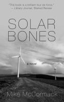 Cover image for Solar bones [large print]