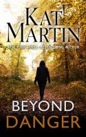 Cover image for Beyond danger. bk. 2 [large print] : Texas trilogy