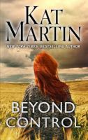 Cover image for Beyond control. bk. 3 [large print] : Texas trilogy series