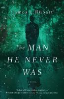 Cover image for The man he never was [large print]