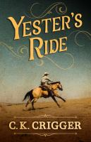 Cover image for Yester's ride
