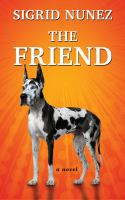 Cover image for The friend [large print]