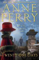 Cover image for Twenty-one days. bk. 1 [large print] : Daniel Pitt series