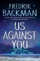 Cover image for Us against you. bk. 2 [large print] : Beartown series
