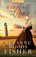 Cover image for Minding the light. bk. 2 [large print] : Nantucket legacy series