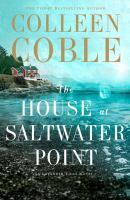 Cover image for The house at Saltwater Point. bk. 2 [large print] : Lavender Tides series