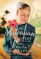 Cover image for The Hawaiian discovery. bk. 2 [large print] : Hawaiian love series