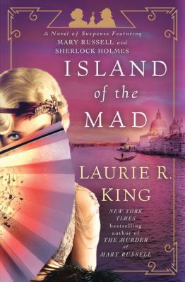 Cover image for Island of the mad. bk. 15 [large print] : Mary Russell / Sherlock Holmes series