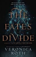 Cover image for The fates divide. bk. 2 [large print] : Carve the mark series