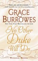 Cover image for No other duke will do. bk. 3 [large print] : Windham brides series