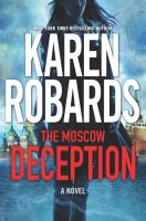 Cover image for The Moscow deception. bk. 2 [large print] : Guardian series