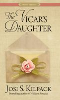 Cover image for The Vicar's daughter : a Regency Proper Romance