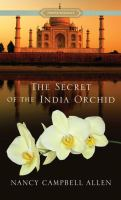 Cover image for The secret of the India orchid [large print] : Proper romance series