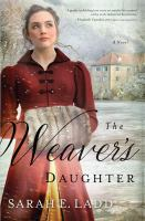 Cover image for The weaver's daughter [large print] : a novel