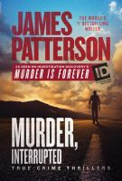 Cover image for Murder, interrupted [large print] : true-crime thrillers