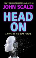 Cover image for Head on [large print] : a novel of the near future