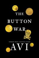 Cover image for The button war [large print] : a tale of the Great War