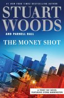Cover image for The money shot. bk. 2 [large print] : Teddy Fay series featuring Stone Barrington