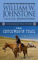 Cover image for The chuckwagon trail. bk. 1 [large print]