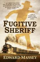 Cover image for Fugitive sheriff. bk. 2 : High Mountain Sheriffs series