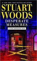Cover image for Desperate measures. bk. 47 [large print] : Stone Barrington series