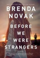 Cover image for Before we were strangers [large print]