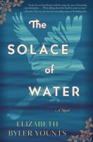 Cover image for The solace of water [large print]