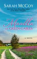 Cover image for Marilla of Green Gables [large print]