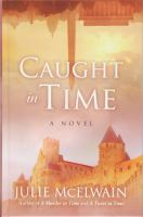Cover image for Caught in time. bk. 3 [large print] : Kendra Donovan series